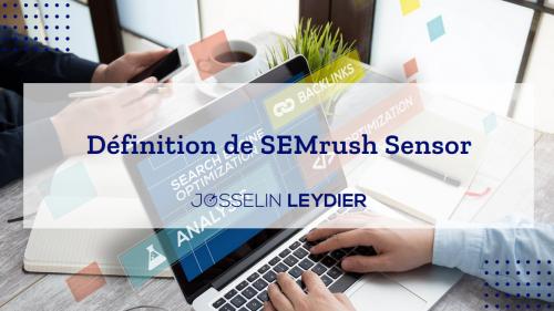 Définition de SEMrush sensor