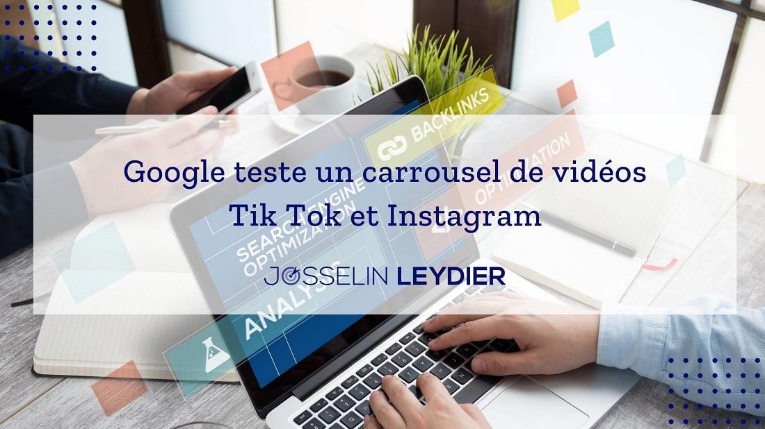 Google teste un carrousel de vidéos Tik Tok et Instagram
