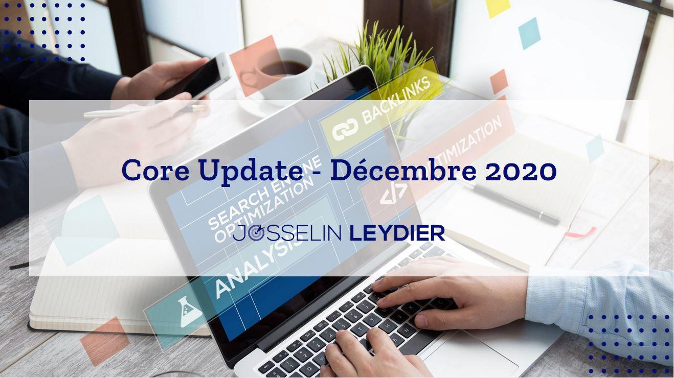 """La """"Core Update"""" de Google (décembre 2020) est lancée aujourd'hui"""