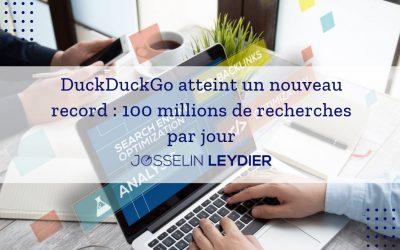DuckDuckGo atteint un nouveau record : 100 millions de recherches par jour
