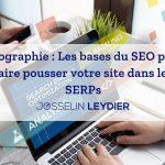 Infographie : Les bases du SEO pour faire pousser votre site dans les SERPs