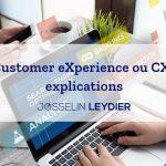 Customer eXperience ou CX : explications