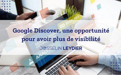 Google Discover, une opportunité pour avoir plus de visibilité